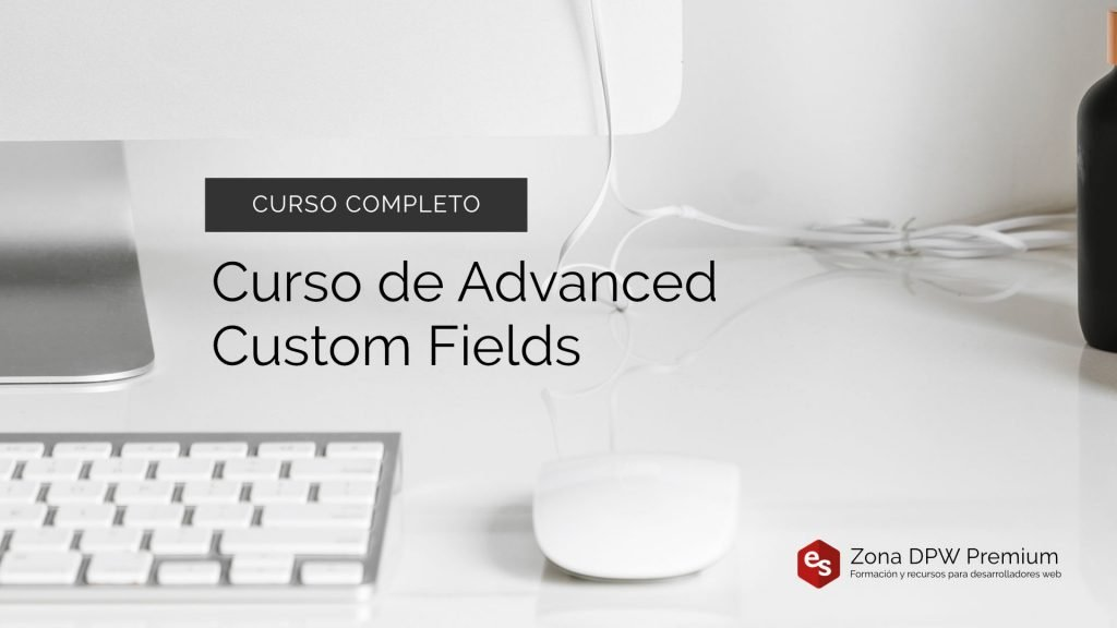 Curso Advanced Custom Fields